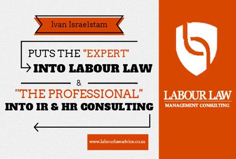 Ivan Israelstam puts the expert into labour law