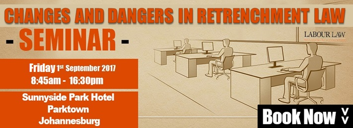 Changes and Dangers In Retrenchment Law